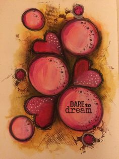Dare to dream- art journal page