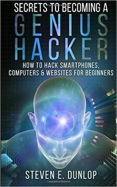10 best hacking images on pinterest computers computer hacking secrets to becoming a genius hacker how to hack smartphones computers websites for beginners pdf books library land fandeluxe Images