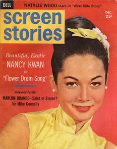 1961. Nancy Kwan played the lead in Flower Drum Song, which was a huge success as a stage play. The film opened in 1961.