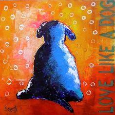 "Jeanne Bessette at Mirada Fine Art, 'Love Like a Dog,' 30"" x 30"", Original Acrylic/Mixed Media on Canvas"