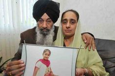 Health workers in India killed our daughter, Organs removed to hide the truth - UK Sikh family - http://www.sikhsiyasat.net/2013/05/23/health-workers-in-india-killed-our-daughter-organs-removed-to-hide-the-truth-uk-sikh-family/