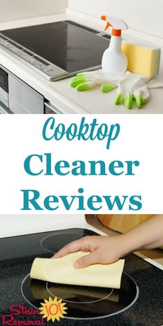 Here is a round up of stove top cleaner and cooktop cleaner reviews, including both general cleaning and specialty products, for multiple types of cooktop surfaces, such as glass top, electric, and gas, to help you find which products work best {on Stain Removal 101}