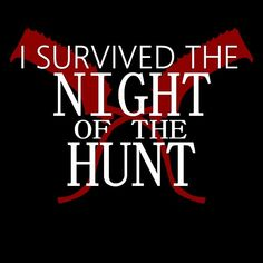 Buy 'I Survived The Night of the Hunt (Ver. 2)' by TheArtArmature as a T-Shirt, Classic T-Shirt, Tri-blend T-Shirt, Lightweight Hoodie, Women's Fitted Scoop T-Shirt, Women's Fitted V-Neck T-Shirt, Women's Relaxed Fit T-Shirt, Graphic T-Shi...