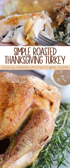 Simple Roasted Turkey for Thanksgiving   Perfect Gravy   Mel's Kitchen Cafe