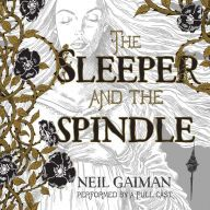 Sleeper and the Spindle Neil Gaiman