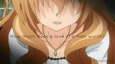 I\'m curious . Amazing Quotes, Love Quotes, Golden Time, Manga Quotes, Asuna, In This Moment, Anime, Poem, Art