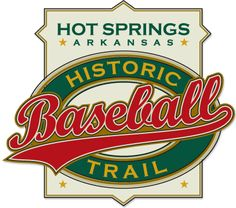 Hot Springs Arkansas Historic Baseball Trail - a great way for sports fans to explore the city!