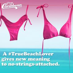 A #TrueBeachLover gives new meaning to no-strings-attached. #CheapCaribbean