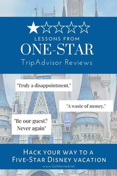 You can learn a lot from those crazy one-star reviews on TripAdvisor. Here's how to hack the other guy's Disney fail to build your 5-star vacation. Walt Disney World Vacations, Best Vacations, Disney Fails, Tripadvisor Reviews, Disney Marathon, Orlando Theme Parks, Disney World Planning, Disney World Tips And Tricks, Five Star