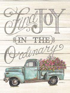 Find Joy in the Ordinary by Deb Strain Frames On Wall, Framed Wall Art, Vintage Clipart, Truck Crafts, Flower Truck, Joy Art, Truck Paint, Pickup Trucks, Pickup Camper