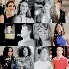 When we look back on our time here, we should be proud. -Rachel Berry