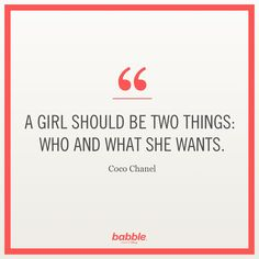"""Celebrity Quotes     QUOTATION – Image :     Quotes about Celebrity Life – Description  Celebrity Quote: """"A girl should be two things: who and what she wants."""" — Coco Chanel  Sharing is Caring – Hey can you Share this Quote !"""