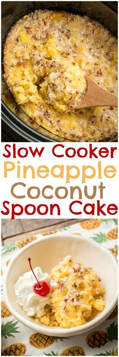 Slow Cooker Pineapple Coconut Spoon Cake is part of Crockpot dessert Brownie - Slow Cooker Pineapple Coconut Spoon Cake is heaven in a bowl All the tropical flavors in one dessert here! Crock Pot Desserts, Slow Cooker Desserts, Slow Cooker Recipes, Crockpot Recipes, Delicious Desserts, Chicken Recipes, Dessert Recipes, Cooking Recipes, Yummy Food