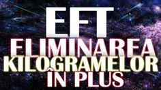 ELIMINAREA KILOGRAMELOR IN PLUS - EFT TEHNICA DE ELIBERARE EMOTIONALA