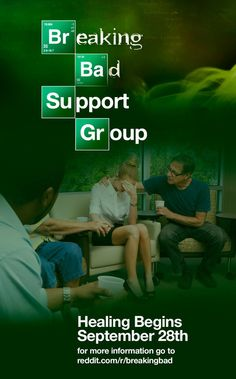 Breaking Bad support group :)
