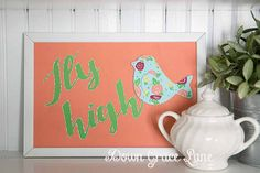 FLY HIGH Bird Sign, Handpainted, 8x12, Bathroom Sign, Cottage Decor, Coral, Floral