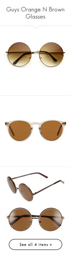 """""""Guys Orange N Brown Glasses"""" by eternalfeatherfilm on Polyvore featuring accessories, eyewear, sunglasses, glasses, oculos, oversized glasses, oversized round sunglasses, vintage style sunglasses, circle sunglasses and round circle sunglasses"""