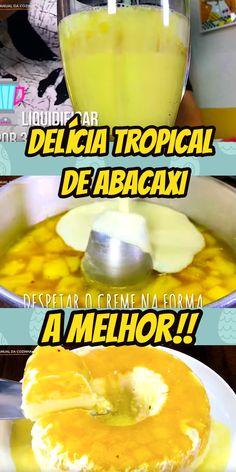 DELICIA TROPICAL DE ABACAXI #deliciatropical #sobremesadelicia #receita #receitafacil #receitas #comida #food #manualdacozinha #aguanaboca #alexgranig