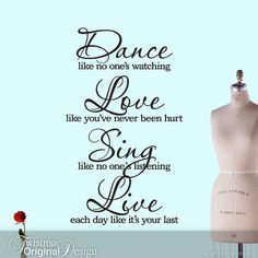 Dance Love Sing LIve Wall Decal - Sing Like No One Is Listening, Dance Like No One Is Watching, Inspirational Saying, Quote via Etsy