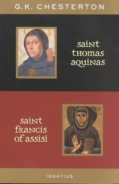 St. Thomas Aquinas and St. Francis of Assisi: With Introductions by Ralph McLnerny and Joseph Pearce