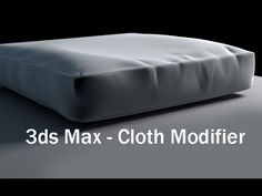 3ds Max Modeling Tutorial: Adding Wrinkles To Your Furniture - YouTube