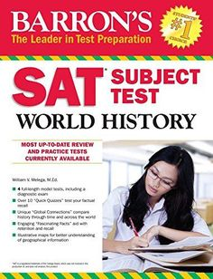 Sat Subject Test World History (Barron's Sat Subject Test World History) Paperback – 25 Oct 2015 Sat Essay Tips, Sat Tips, Sat Preparation, Global Times, Model Test, Major Events, World History, The Twenties, Education