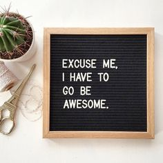 """Excuse me, I have to go be awesome."" The Letterfolk Poet Oak is an elegant and versatile letter board. Ideal for succinct messages, this square letterboard can be hung on the wall, leaned on a side table, or easily transported and used as a photography prop."