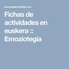 Fichas de actividades en euskera :: Emoziotegia
