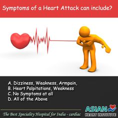 #Symptoms of a #HeartAttack can include  A. Dizziness, Weakness, Armpain,  B. Heart Palpitations, Weakness C. No Symptoms at all  D. All of the Above  Comment your Valuable Answers . . . . .  #Heartbeat72