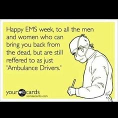 The joys of being an EMT (pretend there are no misspellings)