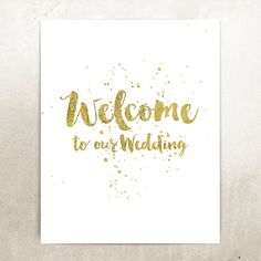 Welcome to Our Wedding Sign Hand Painted Gold by StudioPrintables