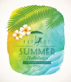 Buy Summer Holiday Greeting by Sergo on GraphicRiver. Summer holiday greeting – watercolor background banner with sea waves, palm tree branches and frangipani flowers on s. Happy Summer Holidays, Enjoy Summer, Summer Time, Free Vector Backgrounds, Vector Free, Shapes Images, Clip Art, Vector Portrait, Sea Waves