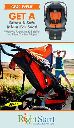 Choose any BOB stroller, a car seat adapter and get a Britax B-Safe infant car seat, on the house!