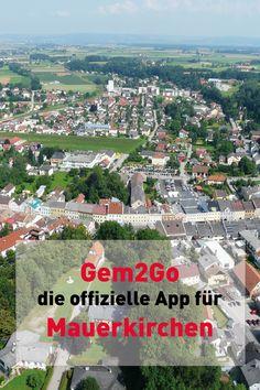 Alle Infos auch unterwegs abrufen mit Österreichs größter Gemeinde Info und Service App Gem2Go! App, City Photo, Communities Unit, City, Apps
