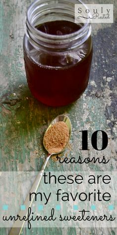 Ten Reasons This is the Best Sweetener You Could Ever Use | unrefined sweetener | unrefined sugar | all-natural sweetener | all-natural sugar | maple syrup | maple sugar | homestead | homeschool | living simply | SoulyRested