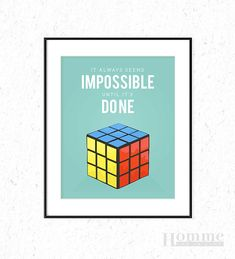 Nelson Madela quote, Rubiks Cube poster, It always seems impossible until it's done, perfect for any room, kids room poster, playroom poster...
