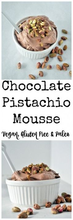 All you need is 4 simple ingredients to make this chocolate pistachio mousse!, Desserts, All you need is 4 simple ingredients to make this chocolate pistachio mousse! Vegan, gluten free and paleo approved. Whip it up in minutes. Paleo Dessert, Healthy Sweets, Delicious Desserts, Dessert Recipes, Yummy Food, Dairy Free Recipes, Whole Food Recipes, Vegan Recipes, Cooking Recipes