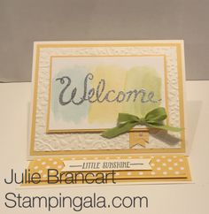 Baby Card featuring Stampin Up's Welcome Words and Hello Stamp Sets.  Julie Brancart, details on my blog www.stampingala.com
