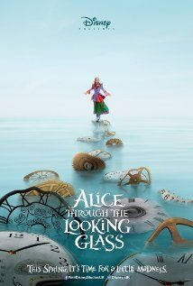 OHMYLANTA. THERE'S A NEW MOVIE. IT COMES OUT IN 2016. Alice Through the Looking Glass (2016)