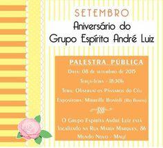 O Grupo Espírita André Luiz Convida para sua Palestra Pública - Magé - RJ - http://www.agendaespiritabrasil.com.br/2015/09/08/o-grupo-espirita-andre-luiz-convida-para-sua-palestra-publica-mage-rj/