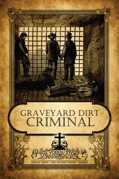 Graveyard Dirt - Criminal