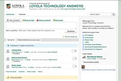 Loyola University uses a private community to help students with any and all technology questions.
