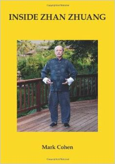 INSIDE ZHAN ZHUANG by Mark Cohen - An excellent read, providing extensive details on the art of standing Chi Kung. This is an ancient practice used in Tai Chi, Hsing Yi, Ba Gua and Yi Quan. According to Cohen the great Tai Chi Chuan masters of the past would stand for hours, strengthening the body and circulating chi. Standing has long been a part of Chen Style training, also taught by some Yang Style masters. - #Qigong #Taijiquan