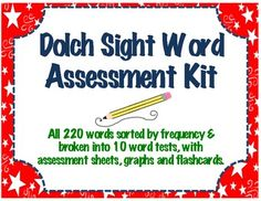 Sight Words Assessment Kit This file contains an assessment for all 220 dolch words sorted by frequency, then broken down into 10 word assessments with word lists, graphs, and student practice flashcards. Phonics Lessons, Grammar Activities, Sight Word Activities, Writing Lessons, Writing Activities, Teaching Sight Words, Dolch Sight Words, Teaching Time, Teaching Resources