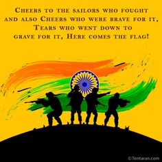 Cheers to the sailors who fought and also Cheers who were brave for it, Tears who went down to grave for it, Here comes the flag! Happy Indian Armed Forces Flag Day! Armed Forces Flag Day, English Quotes, Quote Of The Day, Brave, Indian, Status Wallpaper, Happy, Quotes Images, Sailors