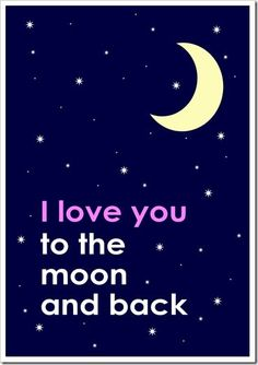 "The kids and I each have our different nightly quotes.  Marlee and I's is ""I love your to the moon and back"".  :)"