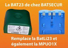 la bat23, pile de remplacement pour batli23 et MPU01X