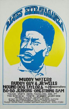 Muddy Waters, Buddy Guy, Junior Wells and (OMG! A blues fan could die happy if he was lucky enough to see this show. Rock Posters, Band Posters, Concert Posters, Music Posters, Concert Signs, Rock Concert, Jazz Blues, Blues Music, Blues Rock
