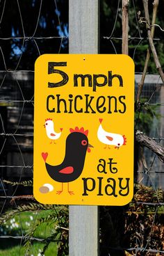 5 mph Chickens at Play Outdoor Sign by BainbridgeFarmGoods on Etsy, $34.95