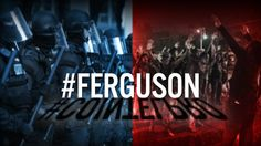 Chaos & Division on Demand: Who Is Pulling the Strings in Ferguson?
